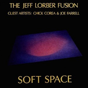 Jeff Lorber Fusion Soft Space Lp Made In Usa