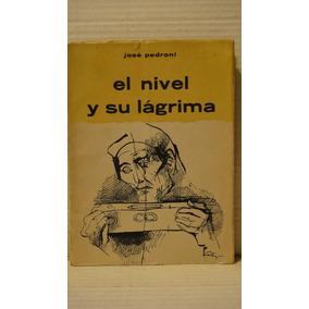 El Nivel Y Su Lágrima Jose Pedroni