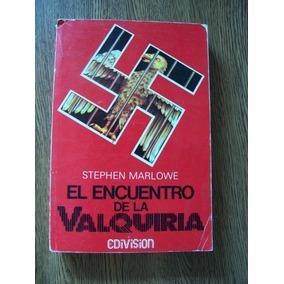 El Encuentro De La Valquiria-stephen Marlowe-edivisión-op4