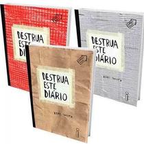 Kit Especial Destrua Este Diário ( 3 Volumes ) Keri Smith