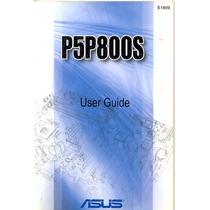 Manual Original Placa Mae Asus P5p800s Frete Gratis
