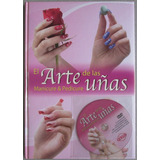 El Arte De Las Uñas Manicure Y Pedicure - Lexus
