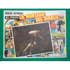Jorge Rivero El Payo La Montaña Del Diablo Cartel De Cine