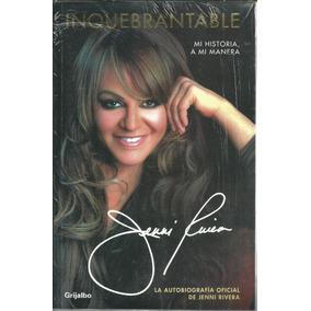Inquebrantable De Jenni Rivera.