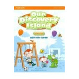 Our Discovery Island Starter Activity Book - Ed. Pearson