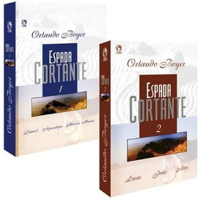 A Espada Cortante Volumes 1 E 2 Kit Orlando Boyer Frete Grát