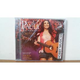 Cd Original E Lacrado - Paula Fernandes - Ao Vivo 2010