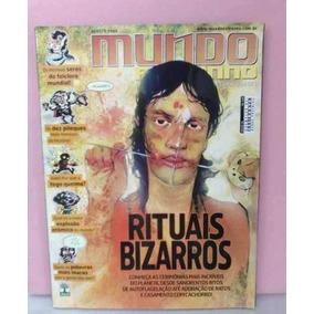 Revista Mundo Estranho N°90 Rituais Bizarros