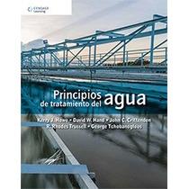 Libro Principios De Tratamiento Del Agua Howe Hand 1 +regalo