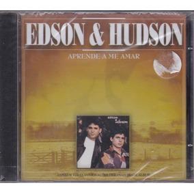 Edson & Hudson - Cd Aprende A Me Amar - 1995 - Lacrado