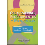 Organizaciones Procedimientos Y Estructuras 3ra Edic Buyatti