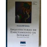 Libro Arquitectura De Enrutamiento En Internet Sam Halabi