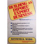 Building And Export And Import Business