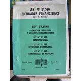 Leyes 21526 Entidades Financieras - Ediciones Bregna 1978