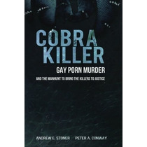 Libro Cobra Killer: Gay Porn, Murder, And The Manhunt To Bri