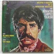 Ignacio Lopez Tarso / Corridos De La Revolucion 1 Disco Lp