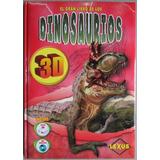 El Gran Libro De Los Dinosaurios + Gafas 3d + Dvd / Lexus