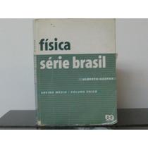 Física Série Brasil Vol. Único Alberto Gaspar