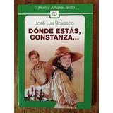 Dónde Estás Constanza - José Luis Rosasco