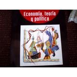 Economia, Teoria Y Politica De Francisco Mochòn,