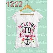 Camiseta Tshirt Blusa Moda Estampa Welcome Paradise Âncora