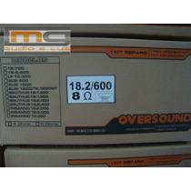 Reparo P/ Alto-falante Oversound 18.2/600w Original