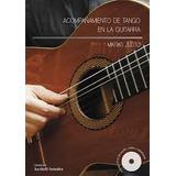 M. Zloto Acompañamiento De Tango En La Guitarra Libro+dvd