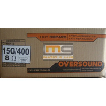 Reparo Alto-falante Oversound 15g-400
