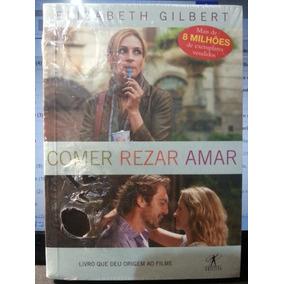 Livro (le): Gilbert, Elizabeth - Comer Rezar Amar - Pocket