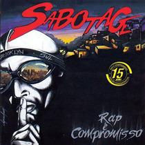 Cd Sabotage - Rap É Compromisso - Ed Esp 15 Anos - Novo Orig