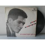 Lp Jose Augusto - O Cantor Galã - Mono 1 Disco Do Musico