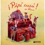 Pipi Cucu - Decur - Ediciones De La Flor