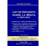 Ley De Impuesto Sobre La Renta De Juan Garay Comentada