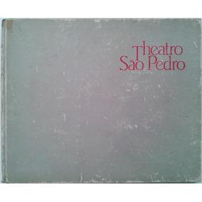 Theatro São Pedro - Album Ilustrado Comem. De Reinauguração