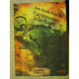 El Endemoniado Señor Rosetti. Juan J. Bajarlia. Almagesto Ed