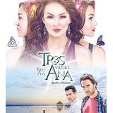 Promoção Especial: Tres Veces Ana (3xana)