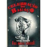 Livro Celebração Do Bagaço - Autografado Ana Maria Taborda