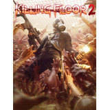 Killing Floor 2 Steam Key Juego Pc Original
