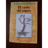 Anthony De Mello-lote De 6 Libros
