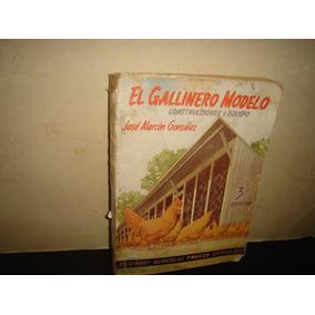 El Gallinero Modelo, Construcciones Y Equipos - 1955