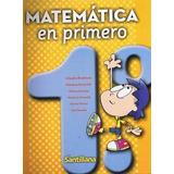 Matematica En Primero 1 - Santillana