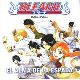 Bleach: El Alma De La Espada