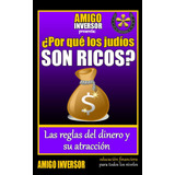 Por Que Los Judios Son Ricos - Libro Dig