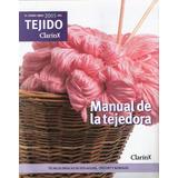 El Gran Libro 2005 Del Tejido Clarin Manual De La Tejedora