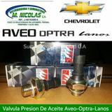 Valvula Presión De Aceite Aveo/optra/lanos