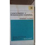 Cancionero Y Romancero Español Dámaso Alonso Bbs