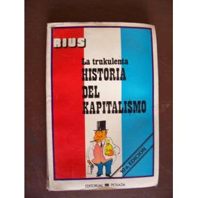La Trukulenta Historia Del Kapitalismo-1980-ilust-rius-pm0