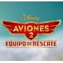 Kit Imprimible Para Tu Fiesta De Aviones 2 Equipo De Rescate