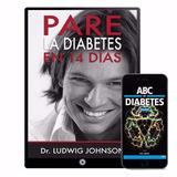Pare La Diabetes En 14 Dias Ludwig Johnson 10 Libros Digital