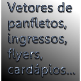 173 Vetor Panfleto Flyer Cardapio Ingresso Cartaz Cdr+brinde